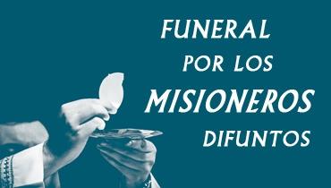 Funeral por los misioneros fallecidos