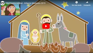 ¡Qué buena noticia! - Infancia Misionera 2019